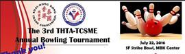 3RD THTA & TCSME ANNUAL BOWLING TOURNAMENT 2016